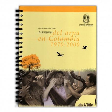 El lenguaje del arpa en Colombia 1970-2000