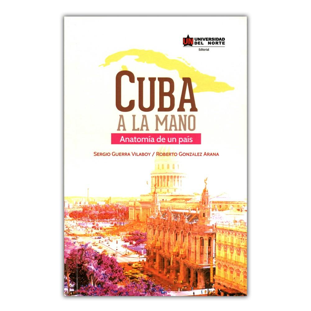 Comprar libro Cuba a la mano. Anatomía de un país