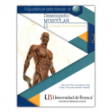 Guía práctica para examen de desempeño muscular y rabo de movimiento