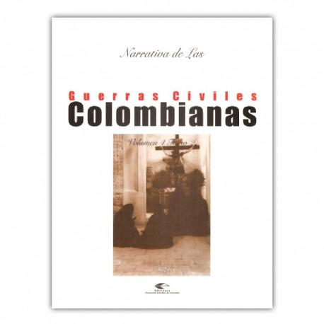 Narrativa de las guerras civiles colombianas. Volumen 4, Tomo 2: 1876