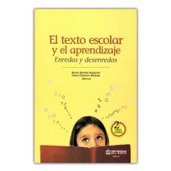 El texto escolar y el aprendizaje. Enredos y desenredos