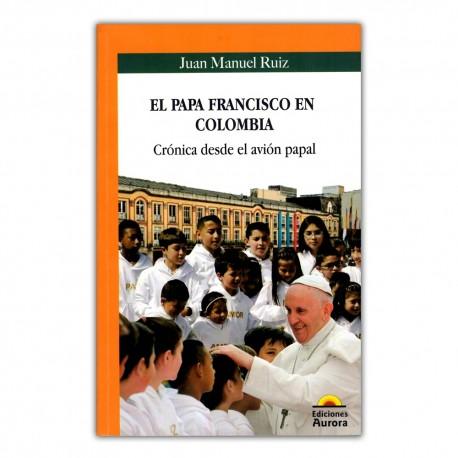 El papa francisco en Colombia. Crónica desde el avión papal