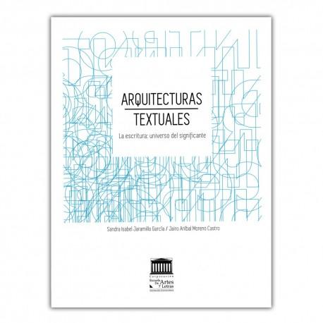 Arquitecturas textuales. La escritura: universo del significante