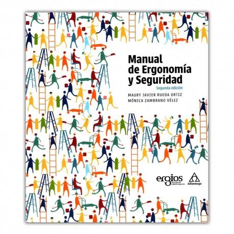 Manual de Ergonomía y seguridad. Segunda edición