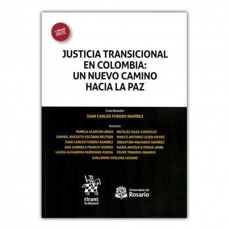 Justicia transicional en Colombia: un nuevo camino hacia la paz