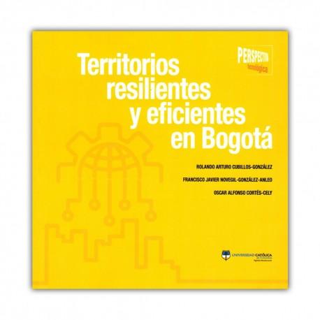 Territorios resilientes y eficientes en Bogotá