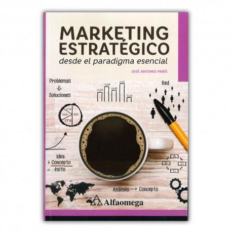 Marketing estratégico desde el paradigma esencial