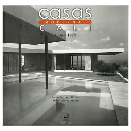 Libro Casas modernas en Cali 1936 – 1972