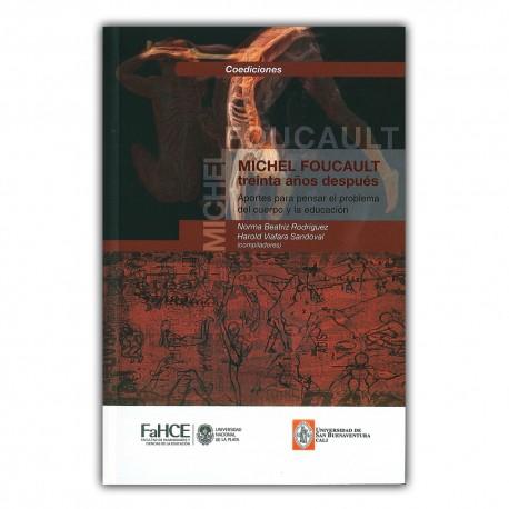 Michel Foucault treinta años después