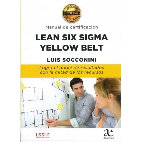 Manual de certificación Lean Six Sigma Yellow Belt