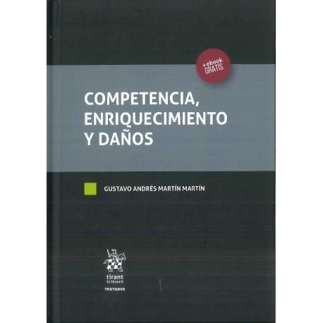 Competencia, enriquecimiento y daños