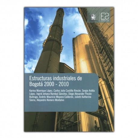 Estructuras industriales de Bogotá 2000 - 2010