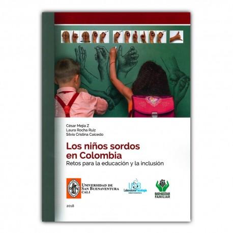Los niños sordos en Colombia. Retos para la educación y la inclusión