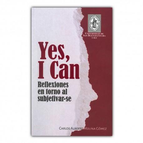 Yes, I Can. Reflexiones en torno al subjetivar-se