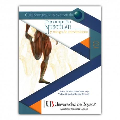 Guía práctica para examen de desempeño muscular y rango de movimiento