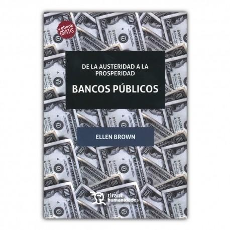 De la austeridad a la prosperidad. Bancos públicos