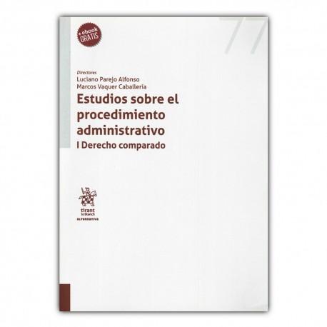 Estudios sobre el procedimiento administrativo I. Derecho comparado
