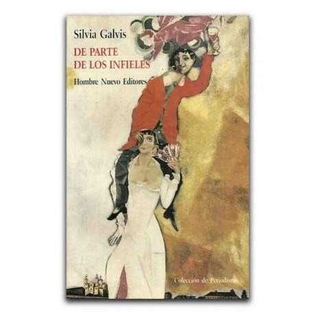 De parte de los infieles – Silvia Galvis – Hombre Nuevo Editores