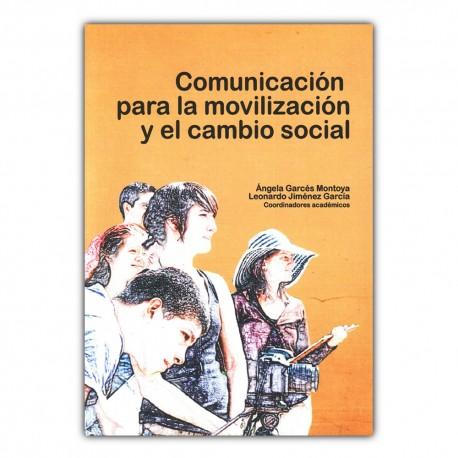 Comunicación para la movilización y el cambio social