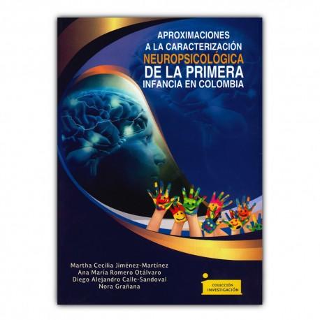 Aproximaciones a la caracterización neuropsicológica de la primera infancia en Colombia