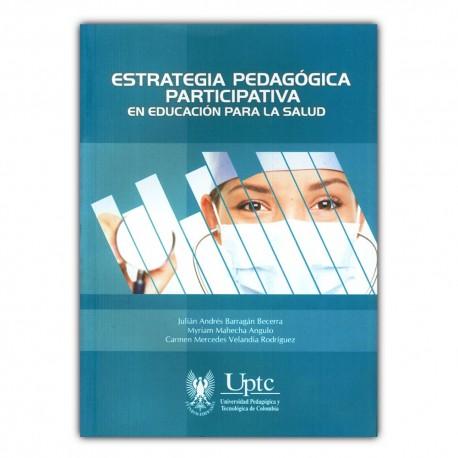 Estrategia pedagógica participativa en educación para la salud