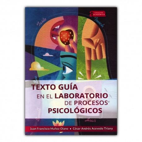 Texto guía en laboratorios de procesos psicológicos