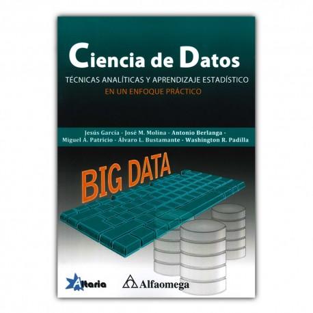 Ciencia de datos. Técnicas analíticas y aprendizaje estadístico en un enfoque práctico