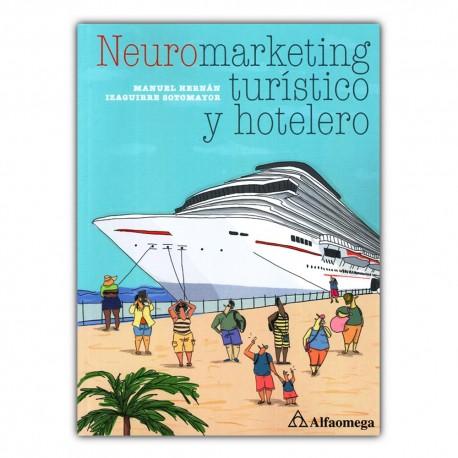 Neuromarketing turístico y hotelero