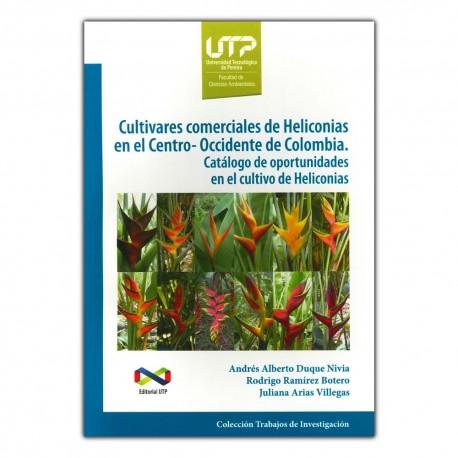 Cultivares comerciales de Heliconias en el centro-occidente de Colombia. Catálogo de oportunidades en el cultivo de Heliconias