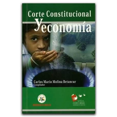 Corte Constitucional y economía – Universidad de Medellín