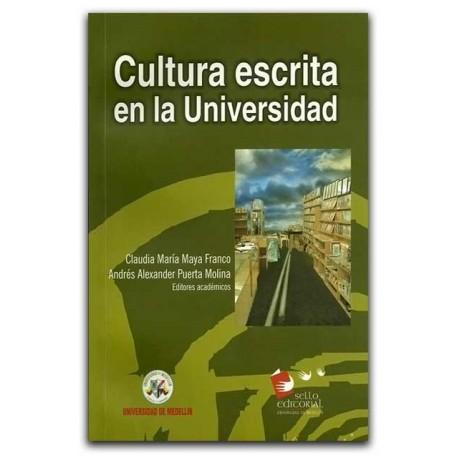 Cultura escrita en la universidad – Universidad de Medellín