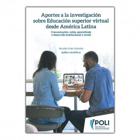 Aportes a la investigación sobre educación superior virtual desde América Latina