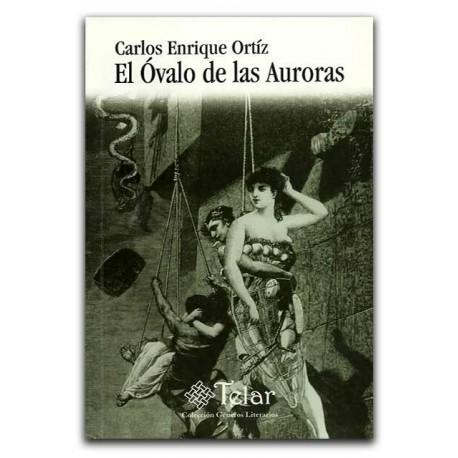 El óvalo de las Auroras – Carlos Enrique Ortíz – Universidad de Medellín