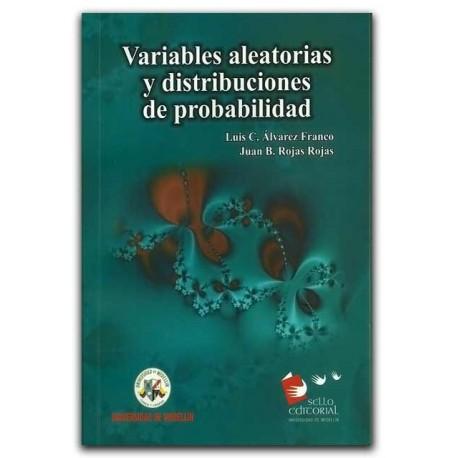 Variables aleatorias y distribuciones de probabilidad – Universidad de Medellín