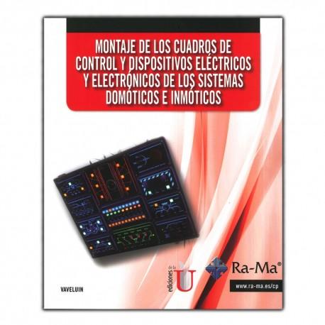 Montaje de los cuadros de control y dispositivos eléctricos y electrónicos de los sistemas domóticos e inmóticos