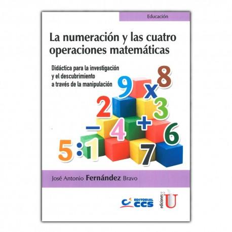 La numeración y las cuatro operaciones matemáticas