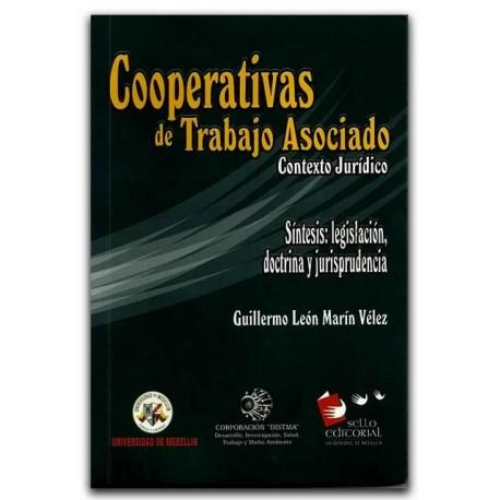 Trabajo asociado, contexto jurídico, legislación, doctrina, jurisprudencia, instituciones jurídicas