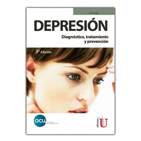 Depresión. Diagnóstico, tratamiento y prevención