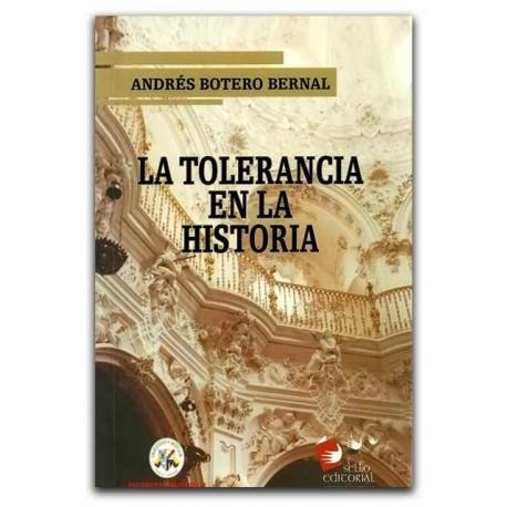 La tolerancia en la historia– Andrés Botero Bernal - Universidad de Medellín