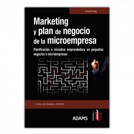 Marketing y plan de negocio de la micorempresa