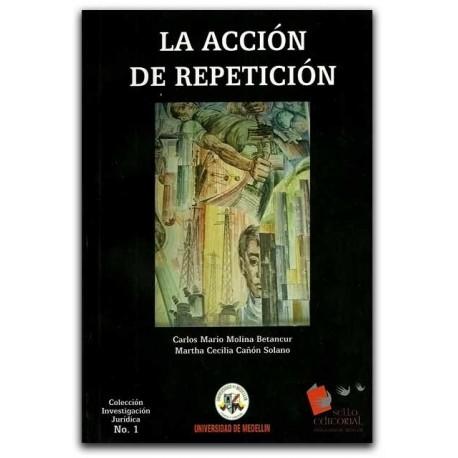 La acción de repetición – Universidad de Medellín