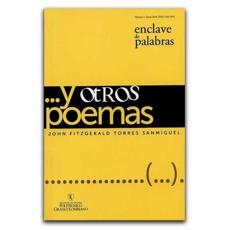 Enclave de palabras. No. 2. … y otros poemas – John Fitzgerald Torres Sanmiguel - Politécnico Grancolombiano