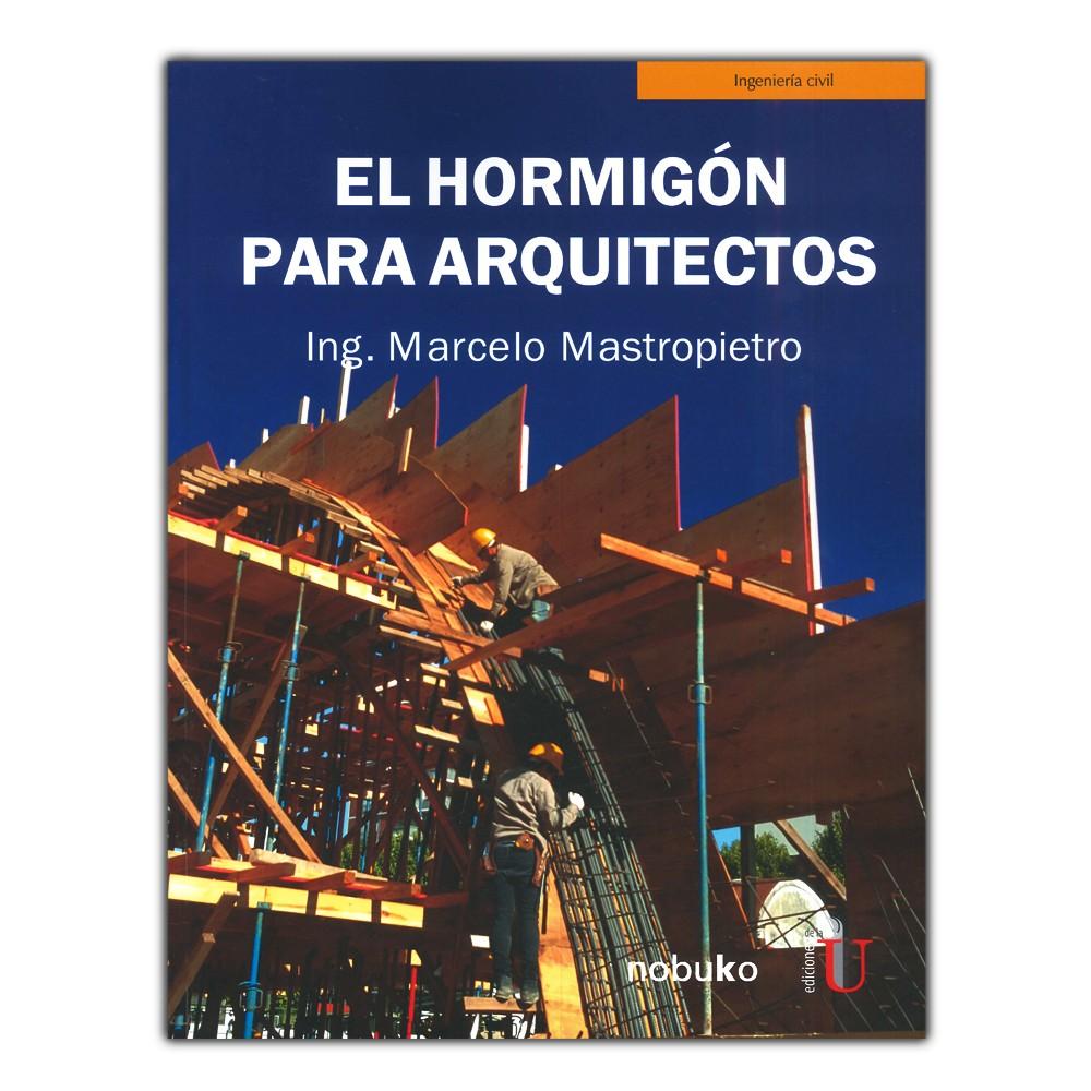 Comprar Libro El Hormigón Para Arquitectos