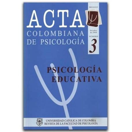 ACTA Colombiana de Psicología, No. 03. (Psicología Educativa) – Universidad Católica de Colombia