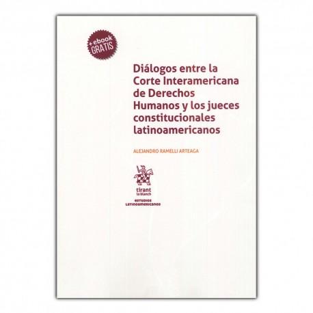 Diálogos entre la Corte Interamericana de Derechos Humanos y los jueces constitucionales latinoamericanos