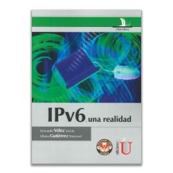 IPv6, una realidad