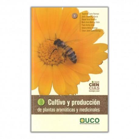 Cultivo y producción de plantas aromáticas y medicinales