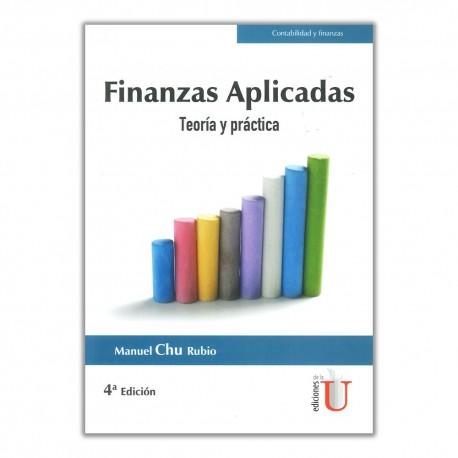 Finanzas aplicadas. Teoría y práctica 4ª Edición