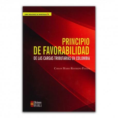 Principio de favorabilidad. De las cargas tributarias en Colombia