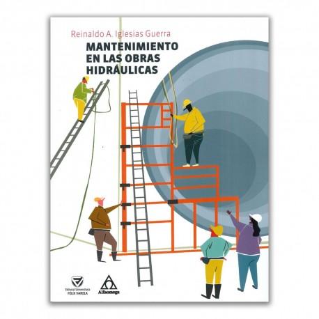 Mantenimiento en las obras hidráulicas